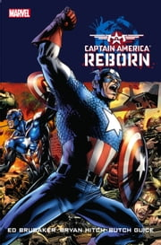 Captain America - Reborn ebook by Ed Brubaker,Bryan Hitch,Jackson Guice