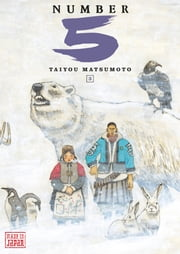 Number 5 - Tome 3 ebook by Taiyou Matsumoto