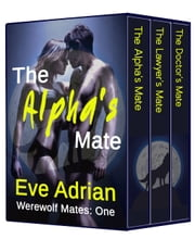 Werewolf Mates Anthology ebook by Eve Adrian