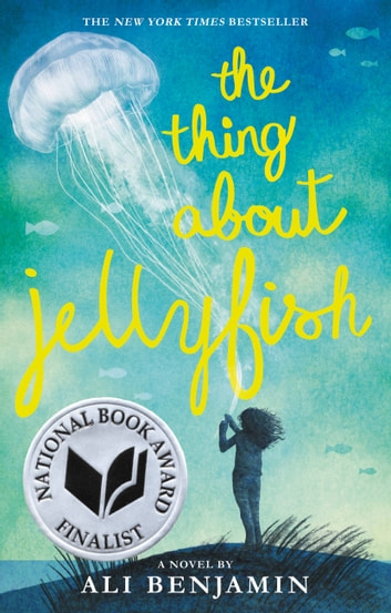 The Thing About Jellyfish ebook by Ali Benjamin