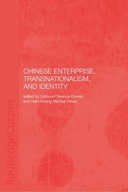 Chinese Enterprise, Transnationalism and Identity ebook by Terence Gomez,Hsin-Huang Michael Hsiao