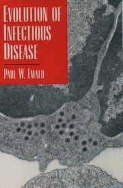 Evolution of Infectious Disease ebook by Paul W. Ewald