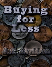 Buying For Less ebook by Jeff Davidson