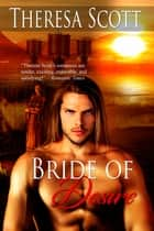 Bride of Desire ebook by Theresa Scott