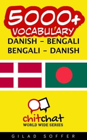 5000+ Vocabulary Danish - Bengali ebook by Gilad Soffer