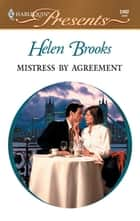 Mistress by Agreement ebook by Helen Brooks