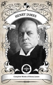 The Complete Works of Henry James (Illustrated / Inline Footnotes) ebook by Kobo.Web.Store.Products.Fields.ContributorFieldViewModel