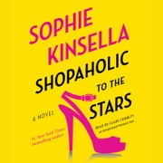 Shopaholic to the Stars - A Novel audiobook by Sophie Kinsella