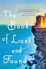 The Book of Lost and Found - A Novel ebook by Lucy Foley