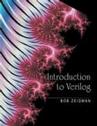 Introduction to Verilog ebook by Bob Zeidman