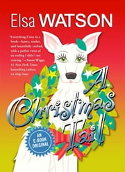 A Christmas Tail ebook by Elsa Watson