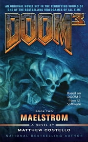 Doom 3: Maelstrom ebook by Matthew Costello