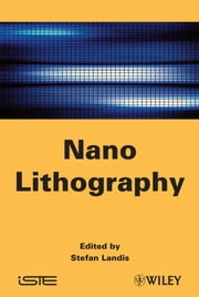Nano Lithography ebook by