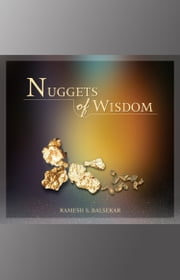 Nuggets Of Wisdom ebook by Ramesh S. Balsekar