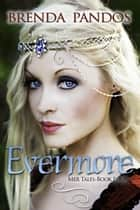 Evermore ebook by Brenda Pandos