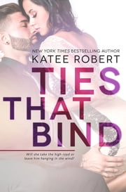 Ties That Bind ebook by Katee Robert