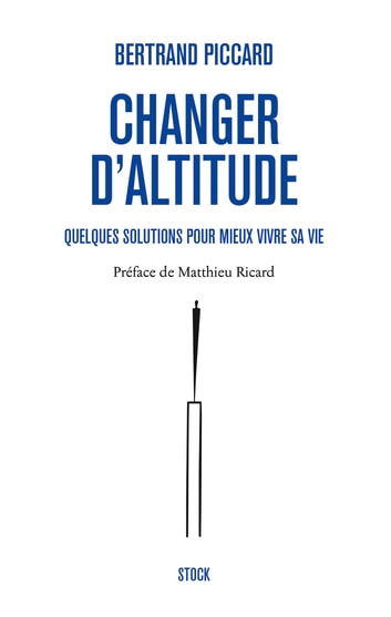 Changer d'altitude ebook by Bertrand Piccard