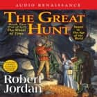 The Great Hunt - Book Two of 'The Wheel of Time' audiobook by Robert Jordan, Kate Reading, Michael Kramer