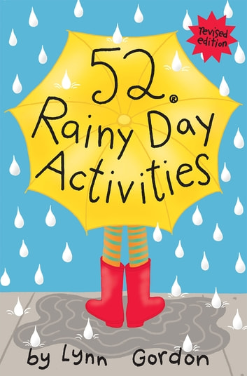 52 Series: Rainy Day Activities ebook by Lynn Gordon