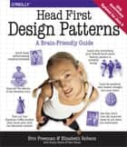 Head First Design Patterns - A Brain-Friendly Guide ebook by Eric Freeman, Elisabeth Robson, Bert Bates,...