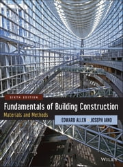 Fundamentals of Building Construction - Materials and Methods ebook by Edward Allen,Joseph Iano