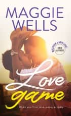 Love Game ebook by Maggie Wells