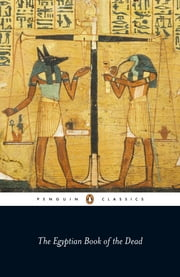 The Egyptian Book of the Dead ebook by John Romer,E.A. Wallis Budge,John Romer