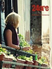 24 ore, ritorno a Venezia ebook by Maria Bucalo,William Maltese