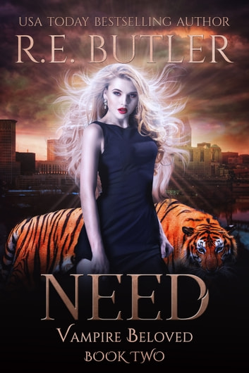 Need (Vampire Beloved Book Two) ebook by R.E. Butler
