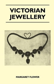 Victorian Jewellery ebook by Margaret Flower