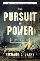 The Pursuit of Power ebook by Richard J. Evans