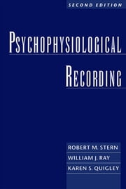 Psychophysiological Recording ebook by Robert M. Stern;William J. Ray;Karen S. Quigley