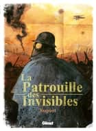 La patrouille des invisibles ebook by Olivier Supiot