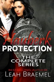 Hauberk Protection: The Complete Series ebook by Leah Braemel