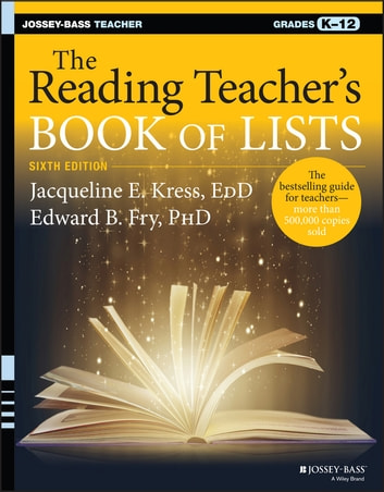 The Reading Teacher's Book of Lists ebook by Jacqueline E. Kress,Edward B. Fry