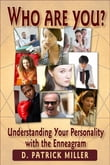 Who Are You? Understanding Your Personality with the Enneagram