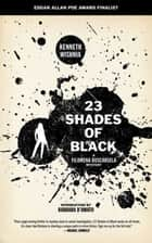 23 Shades Of Black ebook by Kenneth Wishnia