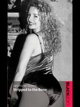 Stripped To The Bone ebook by Jasmine Stone