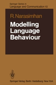 Modelling Language Behaviour ebook by R. Narasimhan