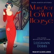 Murder at Lowry House audiobook by Leighann Dobbs