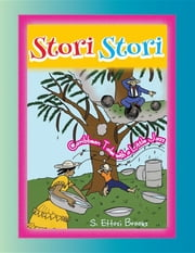 Stori, Stori - Caribbean Tales With a Little Jazz ebook by S. Ettosi Brooks,Ngarlege Ngarndingabe,Tricia Ramsay