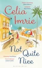 Not Quite Nice ebook by Celia Imrie