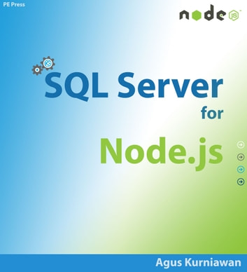 SQL Server for Node.js ebook by Agus Kurniawan