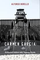 English/Tagalog: Carmen Garcia - Enhanced Edition ebook by Alfonso Borello