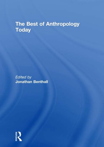 The Best of Anthropology Today ebook by