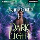 Dark Light audiobook by Jayne Castle