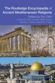Routledge Encyclopedia of Ancient Mediterranean Religions ebook by