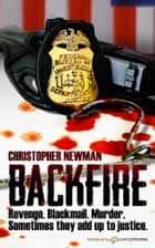Backfire ebook by Christopher Newman
