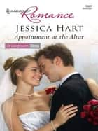 Appointment at the Altar ebook by Jessica Hart