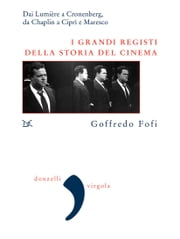 I grandi registi del cinema ebook by Goffredo Fofi